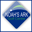 Noah's Ark Golf Centre