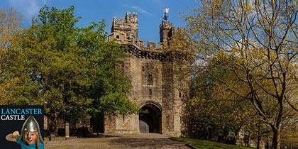 Lancaster Castle, Lancaster