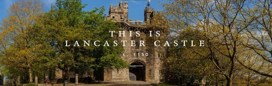 Lancaster Castle - Great Days Out UK